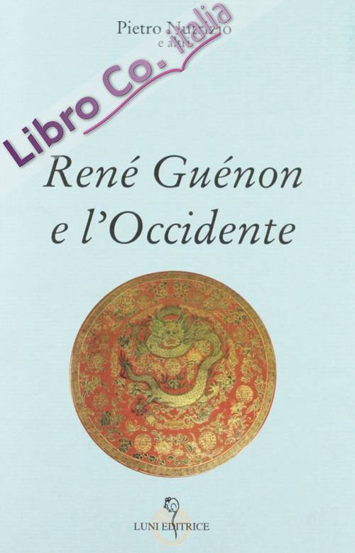 René Guénon e l'Occidente.