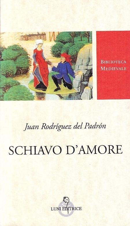Schiavo d'Amore. [Ed. Italiano e Spagnolo]
