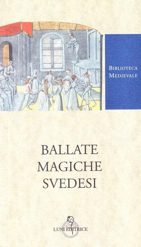 Ballate Magiche Svedesi. [Ed. Italiano e Svedese]
