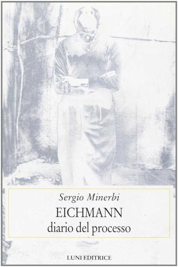 Eichmann. Diario del processo