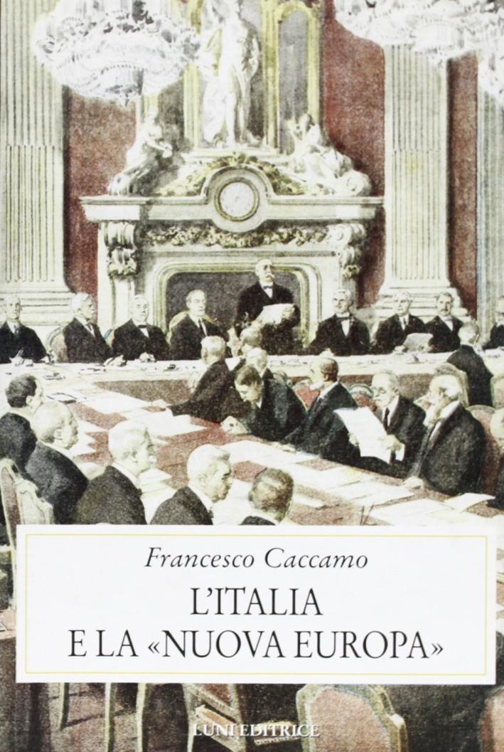 L'Italia e la nuova Europa