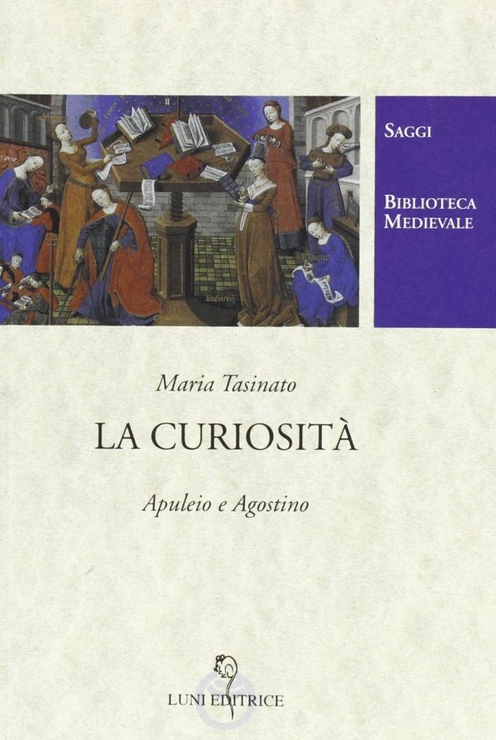 La curiosità. Apuleio e Agostino