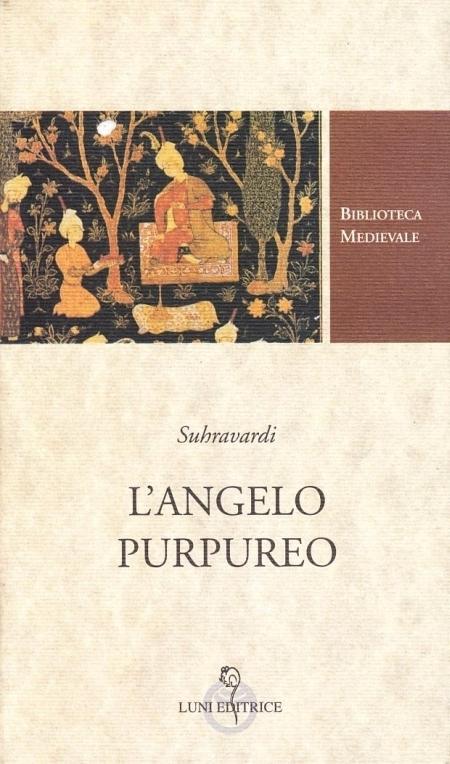L'arcangelo purpureo. Racconti mistici persiani