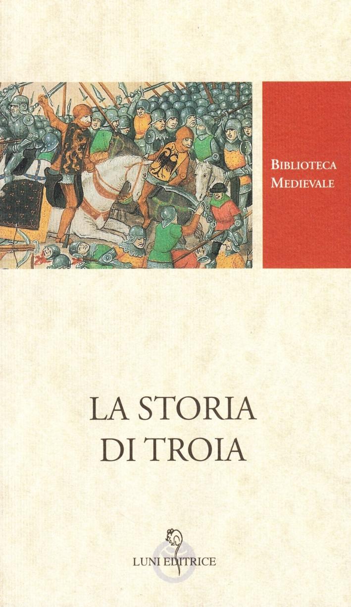La storia di Troia.