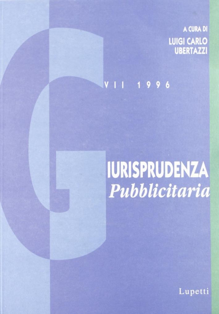 Giurisprudenza pubblicitaria (1996). Vol. 7