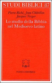 Lo studio della Bibbia nel Medioevo latino