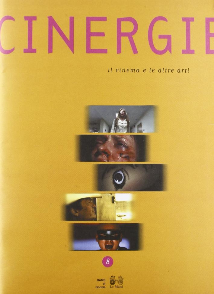 Cinergie. Il cinema e le altre arti. Vol. 8