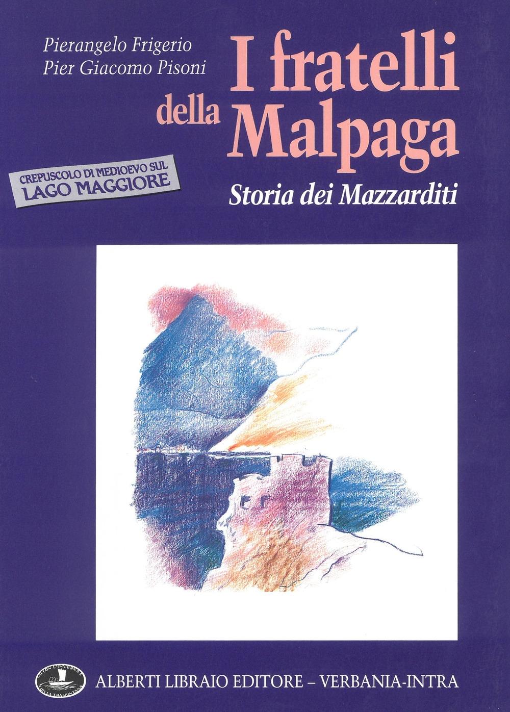 I fratelli della Malpaga: storia dei Mazzarditi