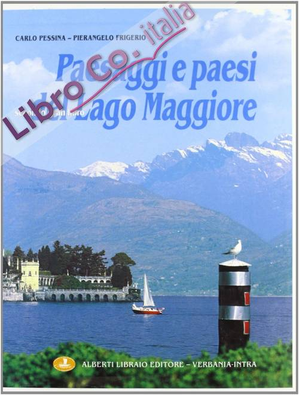 Paesaggi e paesi del Lago Maggiore