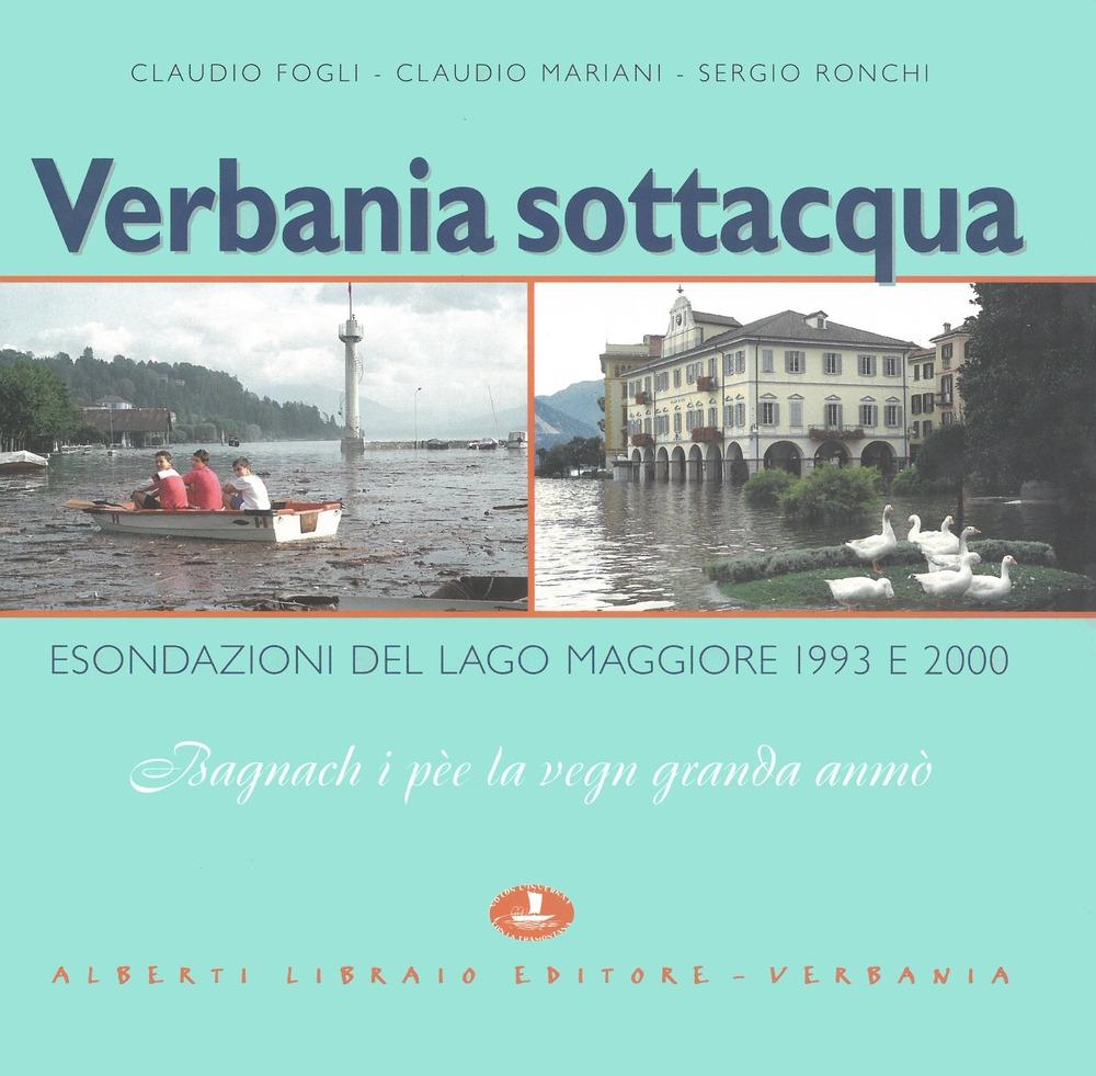 Verbania sottacqua. Esondazione del Lago Maggiore 1993-2000.