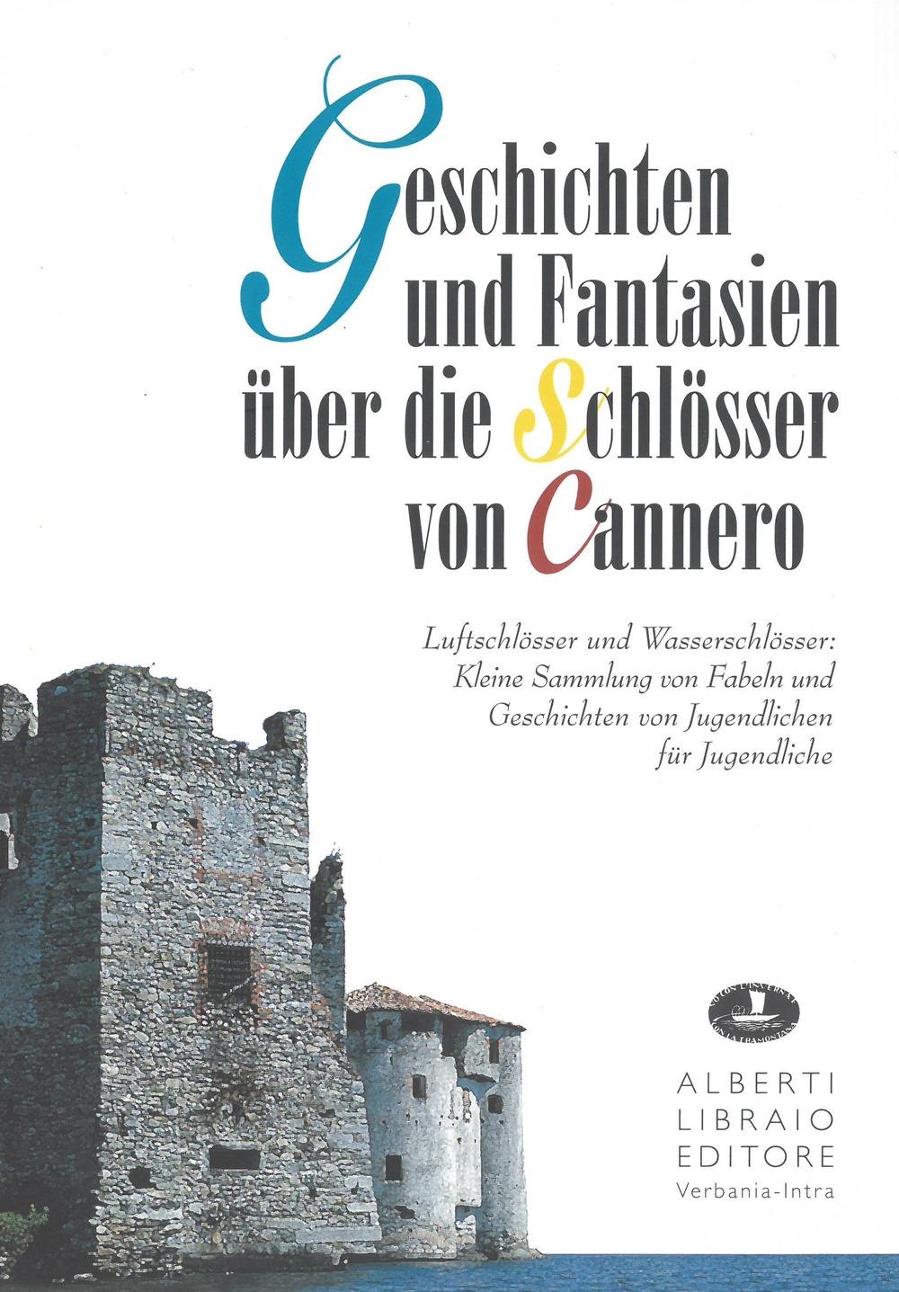 Geschichten und Fantasien über die Schlösser von Cannero