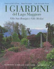 I Giardini del Lago Maggiore. [Edizione Multilingue]