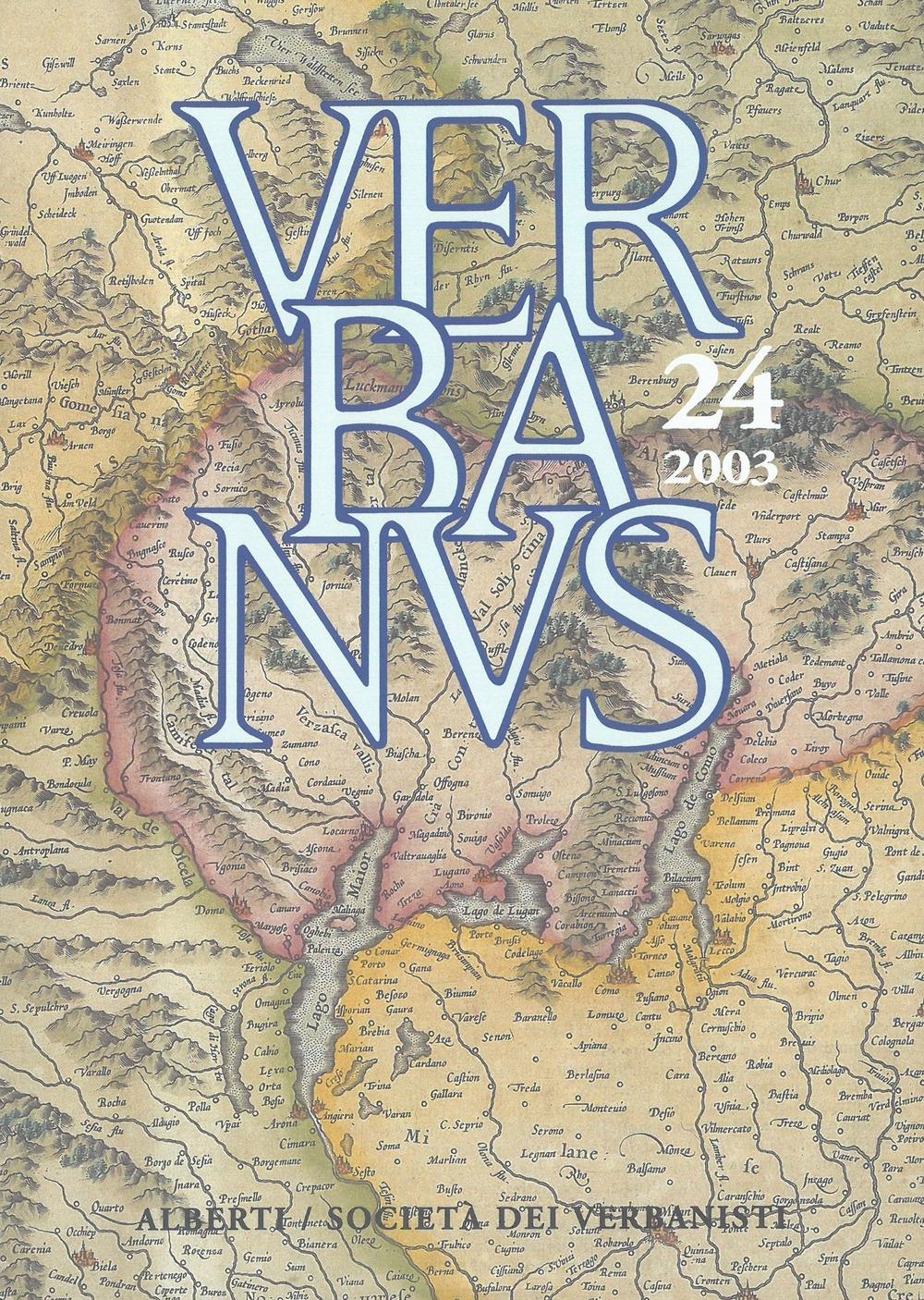 Verbanus. Rivista per la cultura, l'arte, la storia del lago. Vol. 24