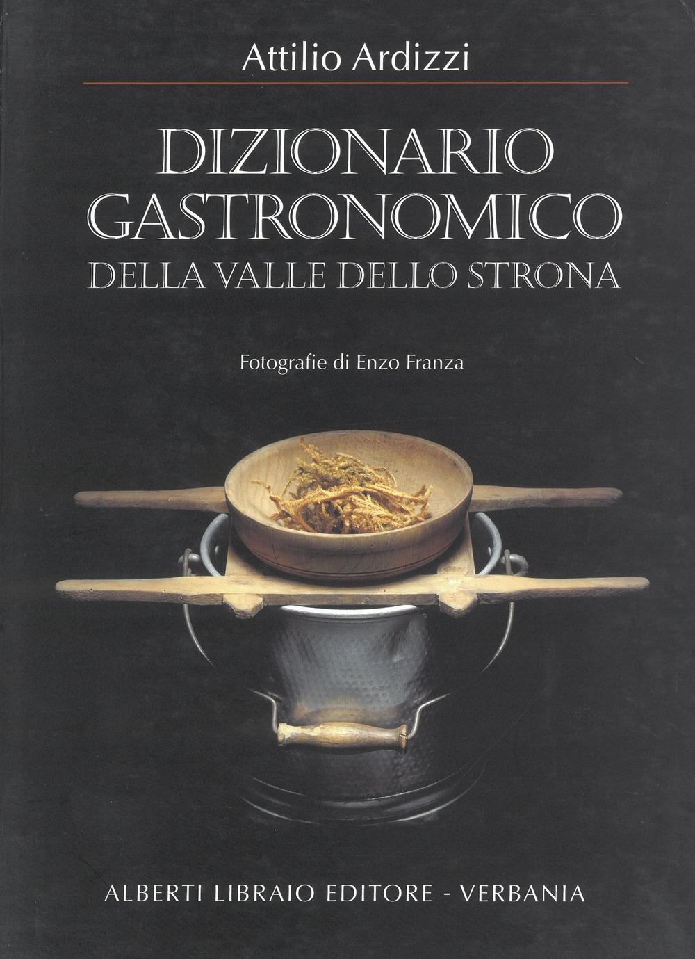 Dizionario gastronomico della valle dello Strona.