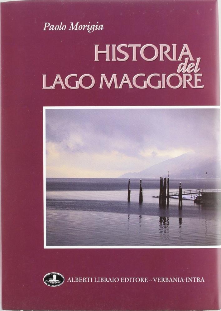 Historia della nobiltà et degne qualità del Lago Maggiore (rist. anast. Milano, 1603)