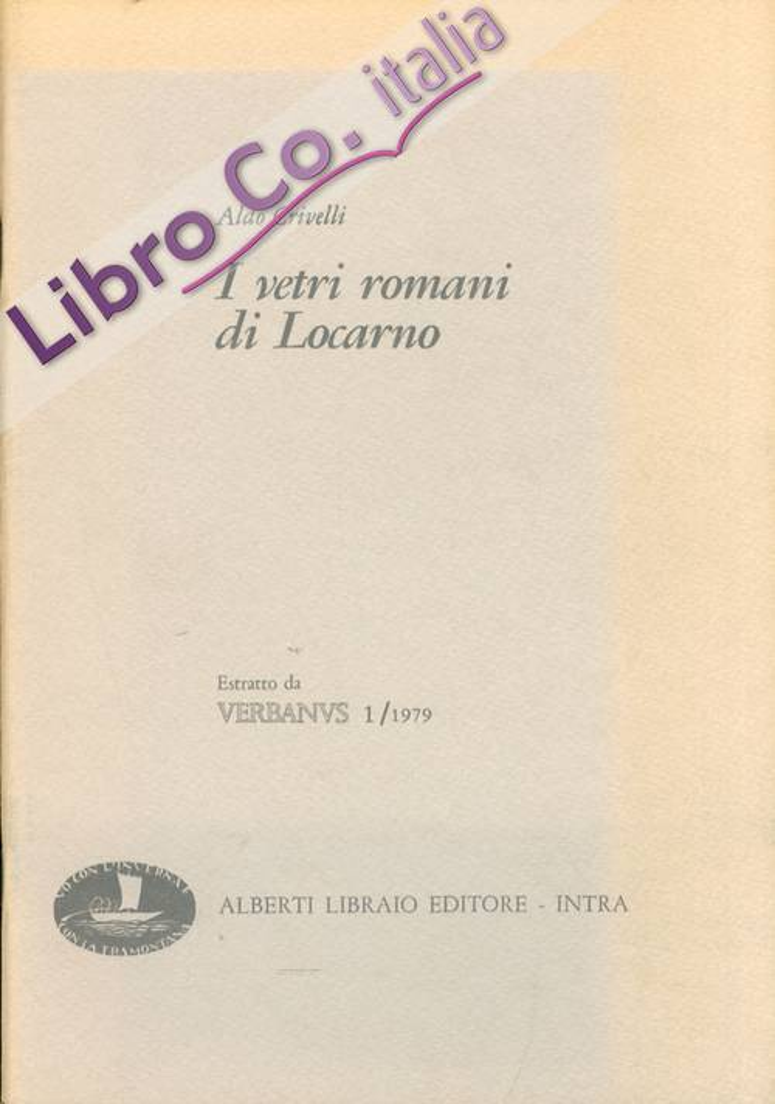 I vetri romani di Locarno.