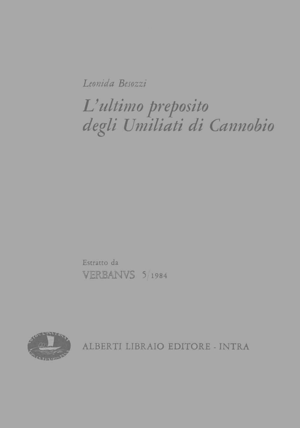 L'ultimo preposito degli Umiliati di Cannobio.