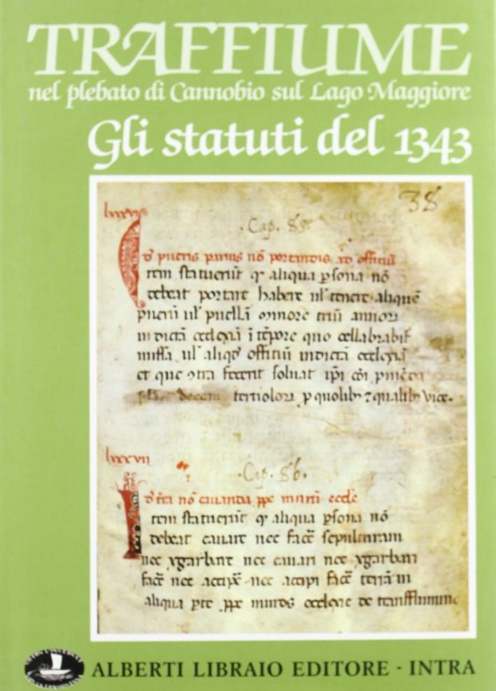 Traffiume nel plebato di Cannobio sul lago Maggiore. Gli statuti del 1343