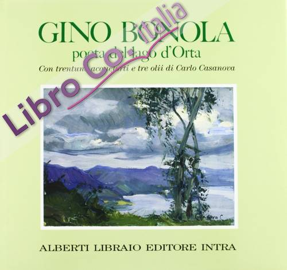 Gino Bonola poeta del lago d'Orta.