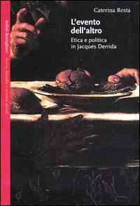 L'evento dell'altro. Etica e politica in Jacques Derrida.