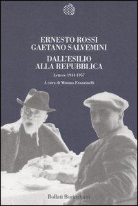 Dall'esilio alla Repubblica. Lettere 1944-1957.