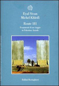 Route 181. Frammenti di un Viaggio in Palestina-Israele. 4 DVD.