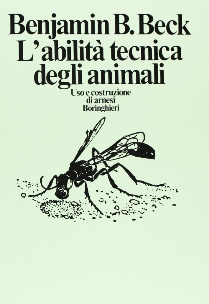 L'abilità tecnica degli animali.