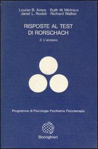 Risposte al test di Rorschach. Vol. 3: L'Anziano.