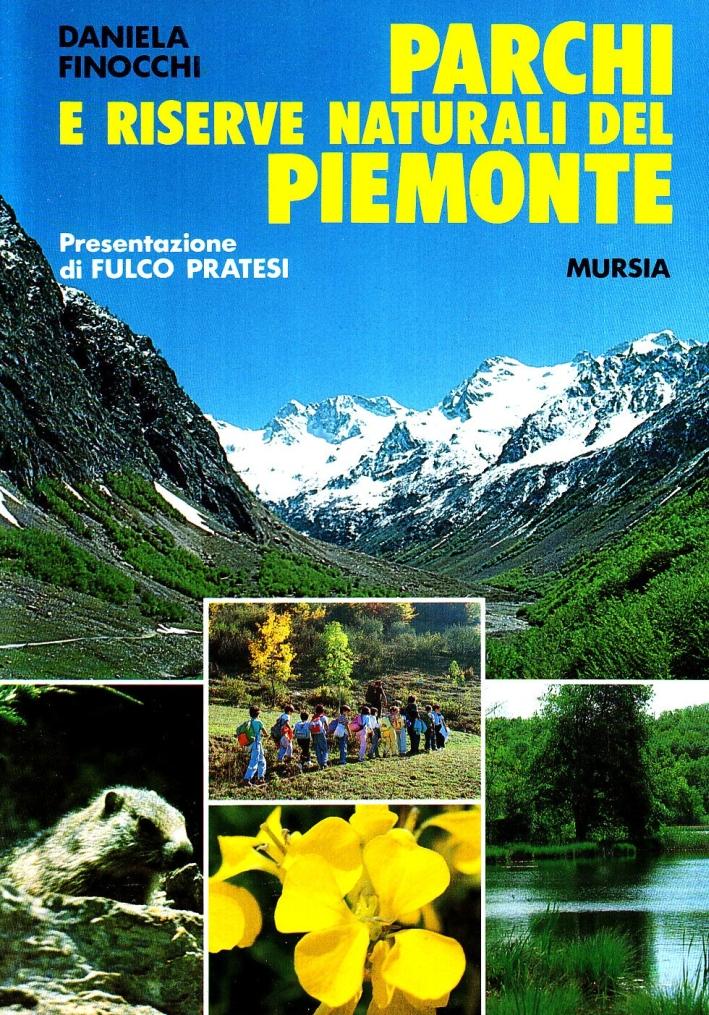 Parchi e riserve naturali del Piemonte.