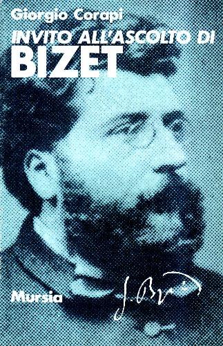 Invito all'ascolto di Georges Bizet.