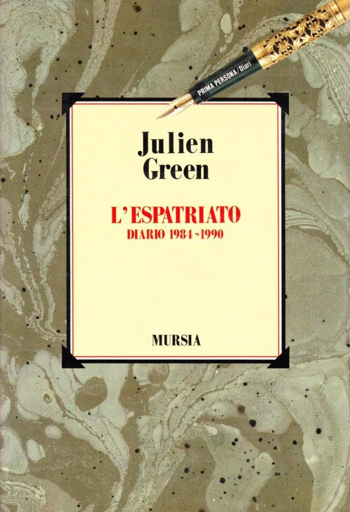 L'espatriato. Diario 1984-1990.