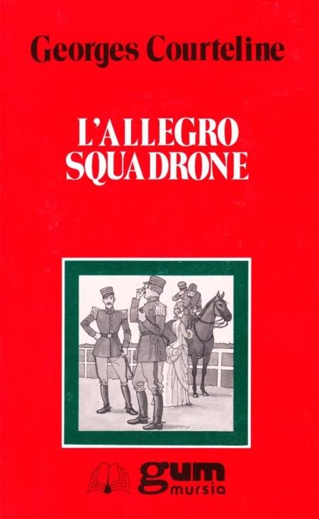 L'allegro squadrone.