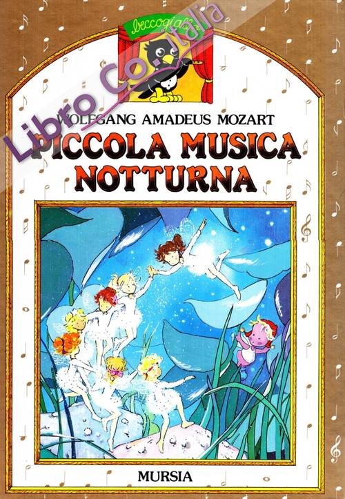 Piccola musica notturna. Con audiocassetta.