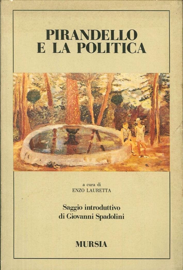 Pirandello e la politica