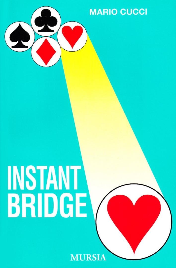 Instant bridge.