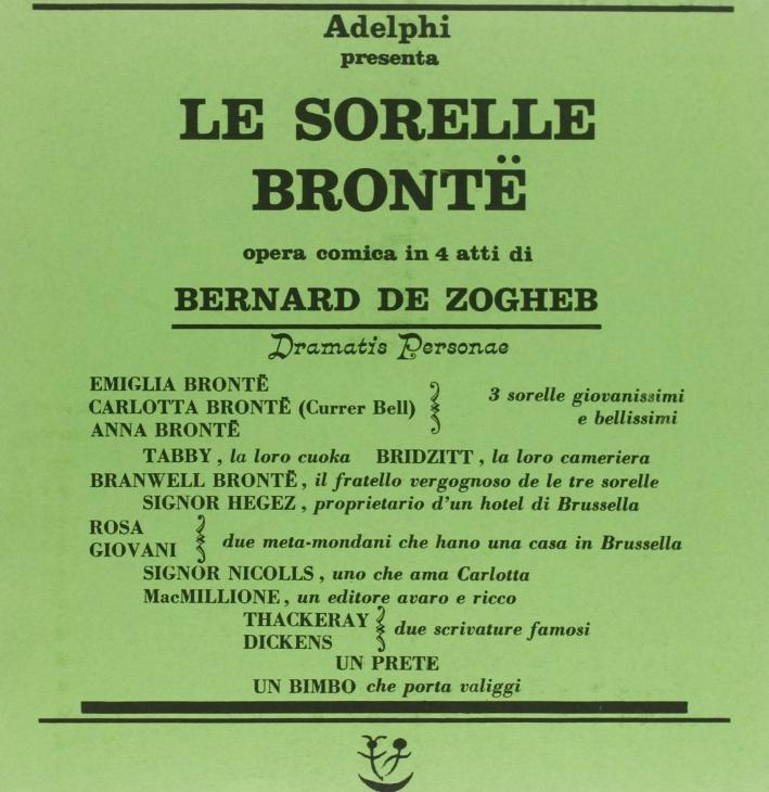 Le sorelle Brontë. Opera comica in quattro atti.