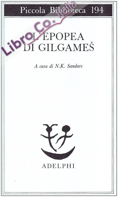 L'epopea di Gilgames.