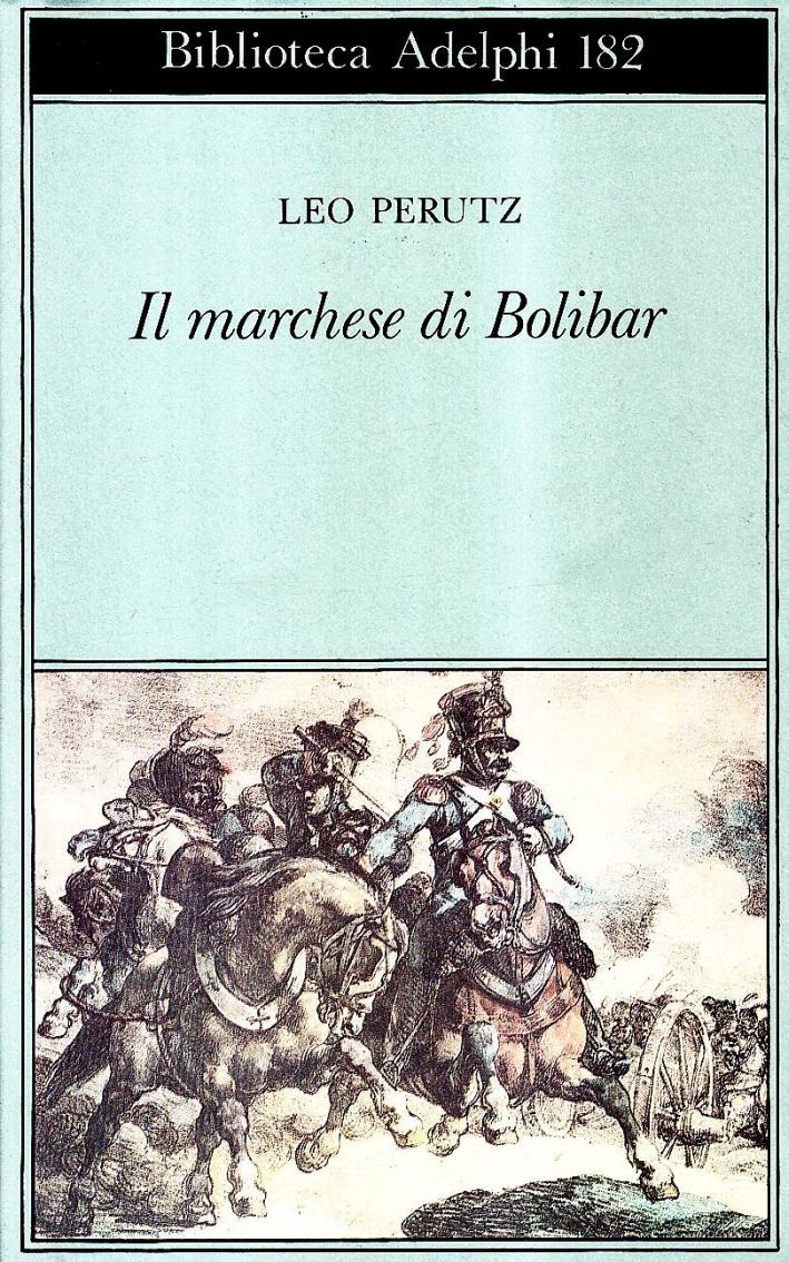 Il marchese di Bolibar.