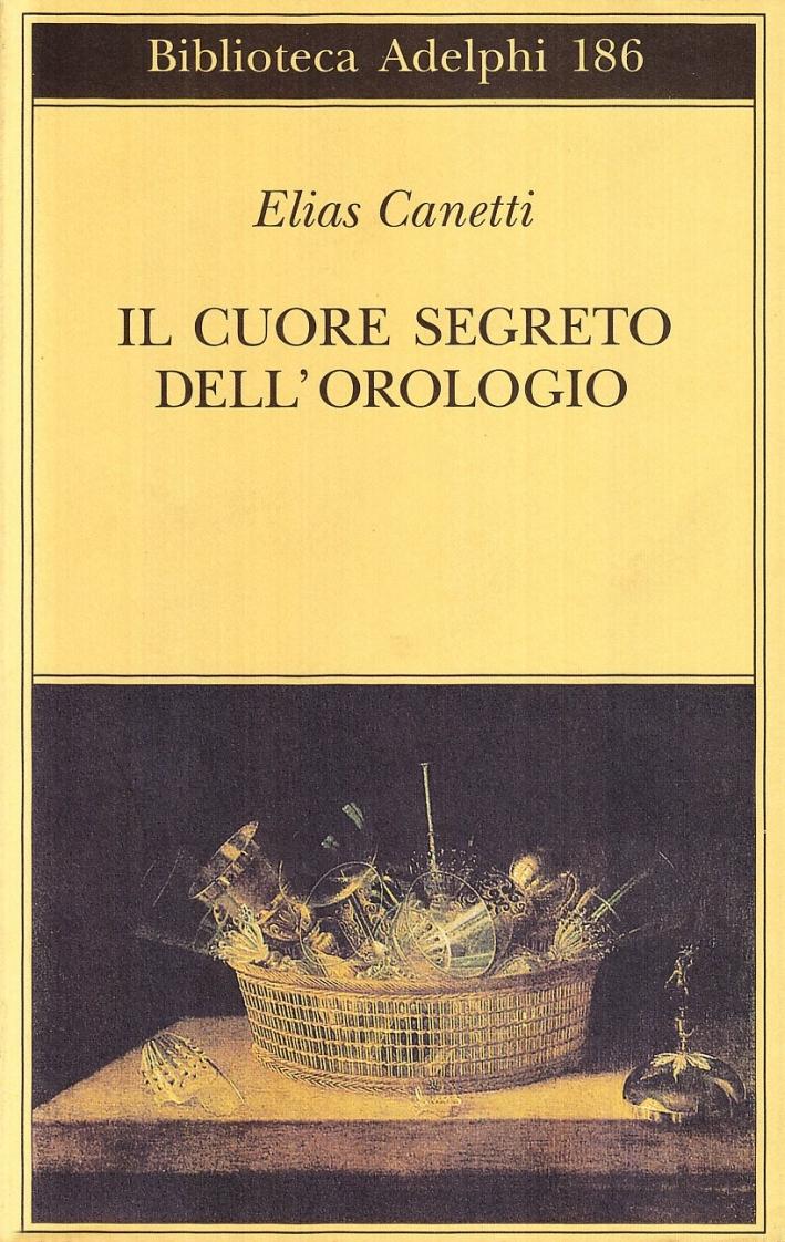 Il cuore segreto dell'orologio. Quaderni di appunti (1973-85).