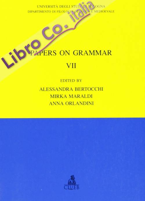 Papers on grammar. Vol. 7: Argumentation and latin...