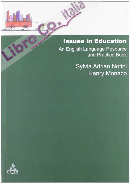 Issues in education. An english language resource and practice book