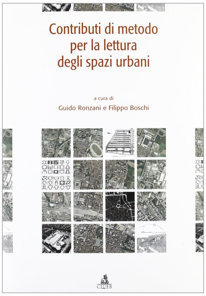 Contributi di metodo per la lettura degli spazi urbani.