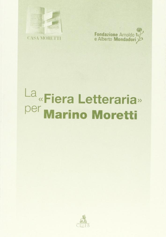 La fiera letteraria per Marino Moretti
