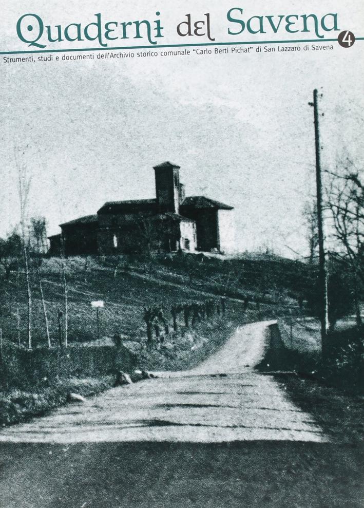 Quaderni del Savena. Strumenti, studi e documenti dell'archivio storico comunale