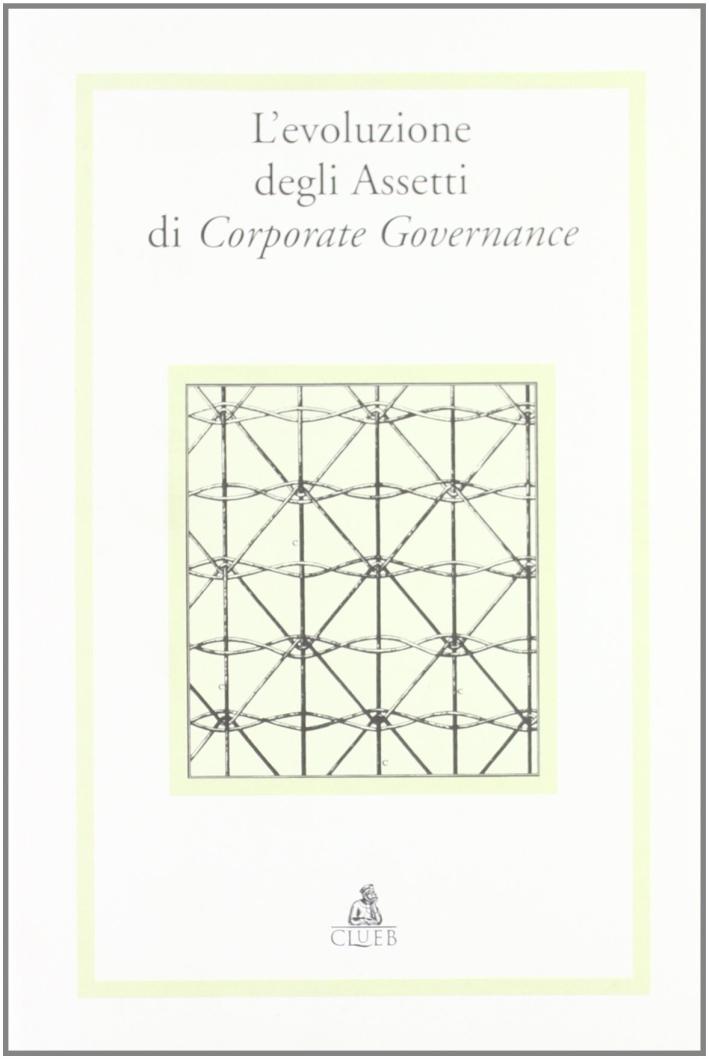 Evoluzione degli assetti di corporate governance