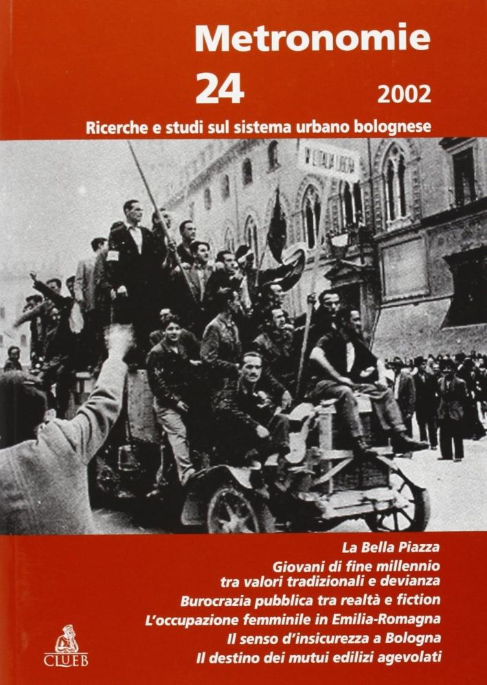 Metronomie. Ricerche e studi sul sistema urbano bolognese (2002). Vol. 2
