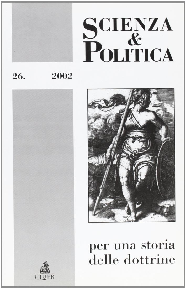 Scienza & politica per una storia delle dottrine. Vol. 26.