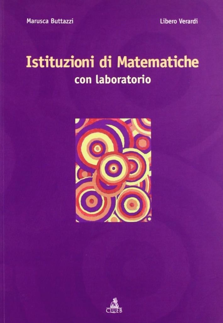Istituzioni di matematiche. Con laboratorio.