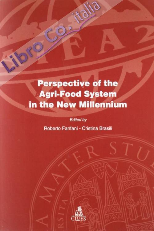Perspective of the agri-food system in the new millennium
