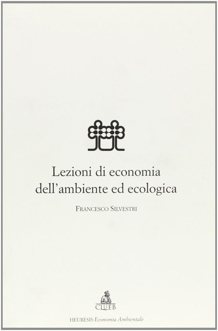 Lezioni di economia dell'ambiente ed ecologia.